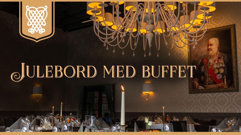 Julebord med buffet, Bårdshaug Herregård